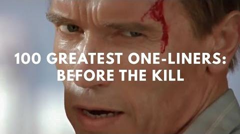 100 Greatest One-Liners- Before The Kill