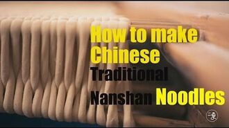 -Food-How to make Chinese traditional Nanshan noodles -More China