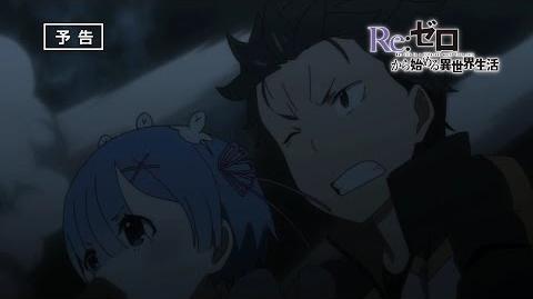 Re Zero kara Hajimeru Isekai Seikatsu - Adelanto Episodio 21