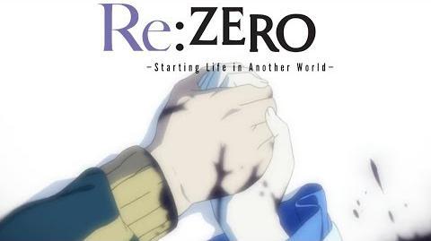 Re Zero kara Hajimeru Isekai Seikatsu - ED STYX HELIX
