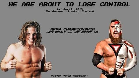 RFPW E-FED We Are About To Lose Control iPPV