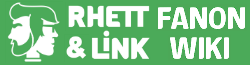 Rhett and Link Fanon Wiki
