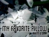 My Favorite Pillow
