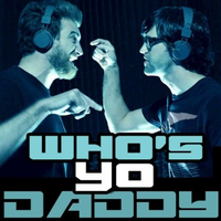 Who's Yo Daddy? Single Cover
