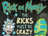The Ricks Must Be Crazy Multiverse Game
