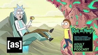 One Crew Over The Crewcoo's Morty Rick and Morty Companion Podcast Adult Swim Podcast