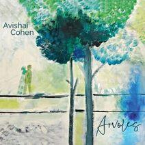 Avishai Cohen (b) - 2019 - Arvoles (RazDaz Recordz RD4619) - a