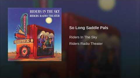 So Long, Saddle Pals