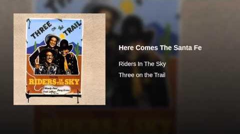 Here Comes The Santa Fe