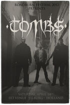 Roadburn 2012 - Tombs