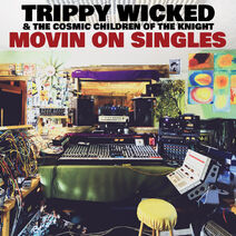 APF024 - Movin On Singles - Trippy Wicked & the Cosmic Children of the Knight