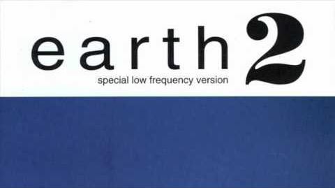 Earth - Earth 2 Special Low Frequency version HD full