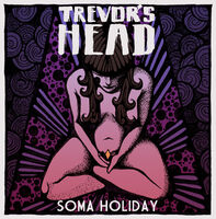 APF009 - Soma Holiday - Trevor's Head