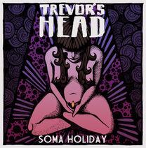 APF009 - Soma Holiday - Trevor's Head
