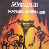 Samhain III: November-Coming-Fire