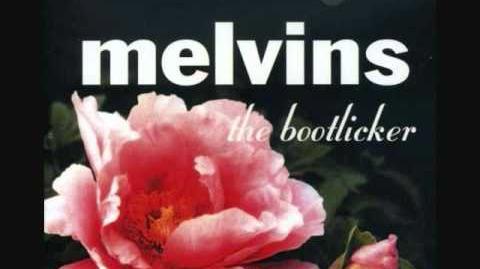 Melvins - The Bootlicker (Full Album)