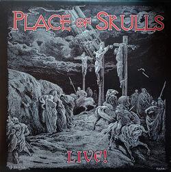 Place of Skulls Live!