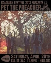 Roadburn 2013 - Pet The Preacher