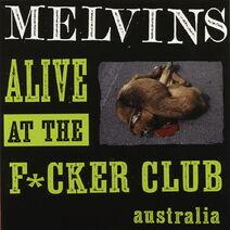 Alive At The Fucker Club