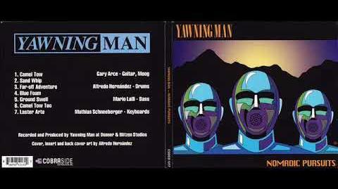 Yawning Man - Nomadic Pursuits Full Album 2010