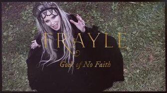 Frayle - Gods of No Faith - Official Video