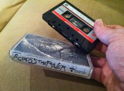 Across The River 1985 Demo Tape
