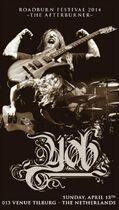 Roadburn 2014 - Yob - Afterburner