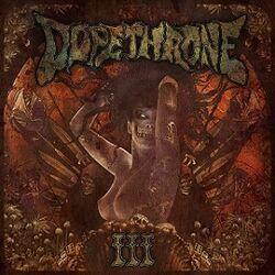 Dopethrone III