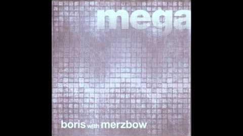 Boris with Merzbow-Megatone Full Album