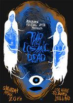 Roadburn 2013 - The Cosmic Dead