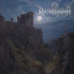 Rotting Kingdom EP