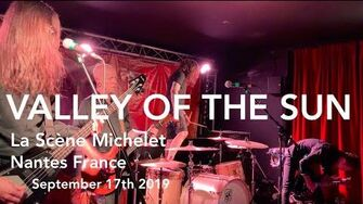 Valley of the Sun Live Full Concert 4K @ La Scène Michelet Nantes France September 17th 2019