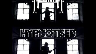 Alunah - Hypnotised (Official Music Video)