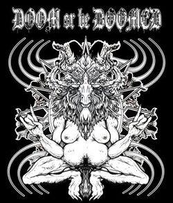 Doom or Be Doomed