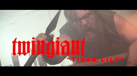 "Twingiant ""Tiger Lily"" (OFFICIAL VIDEO)"