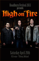 Roadburn 2013 - High on Fire - Saturday