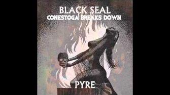 "Black Seal ""Conestoga Breaks Down"""