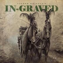Victor Griffin's In-Graved