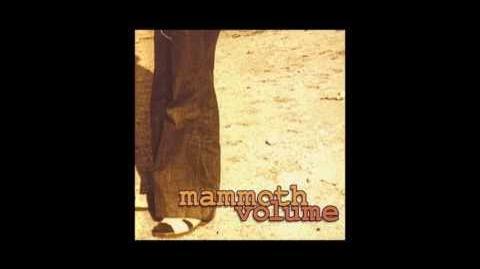 Mammoth Volume - Mammoth Volume 1999 (Entire Album)