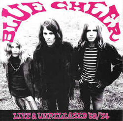 Blue Cheer Live and Unreleased 1