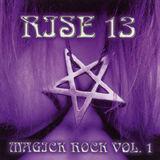 RISE 13 - Magick Rock Vol. 1