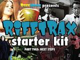 A RiffTrax Starter Kit, Part Two: Next Steps