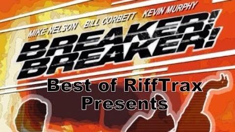 Best of RiffTrax Breaker! Breaker!