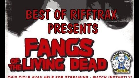 Best of RiffTrax Fangs of the Living Dead