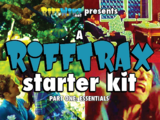 A RiffTrax Starter Kit, Part One: Essentials