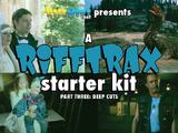 A RiffTrax Starter Kit, Part Three: Deep Cuts