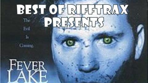 Best of Rifftrax Fever Lake