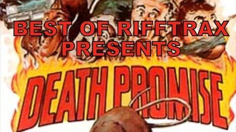 Best of Rifftrax Death Promise