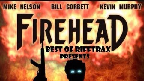 Best of RiffTrax Firehead