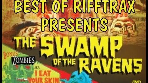Best of Rifftrax Swamp of the Ravens